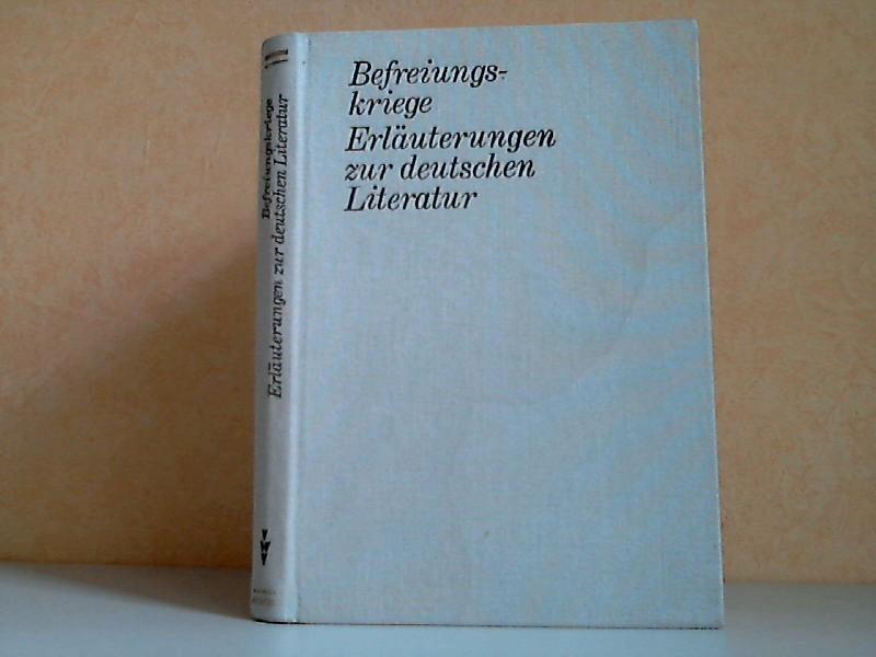 Befreiungskriege - Erläuterungen zur deutschen Literatur
