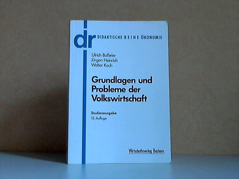 Grundlagen und Probleme der Volkswirtschaft - Studienausgabe