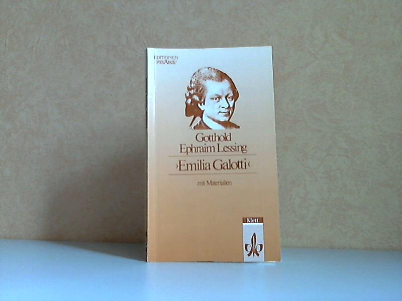 "Gotthold Ephraim Lessing ""Emilia Galotti"" mit Materialien"