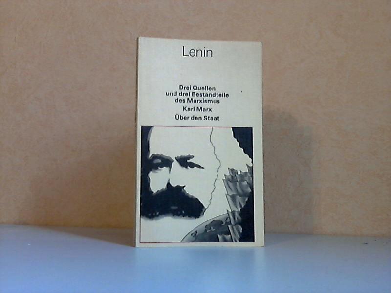 Drei Quellen und drei Bestandteile des Marxismus ; Karl Marx ; Über den Staat - Bücherei des Marxismus-Leninismus