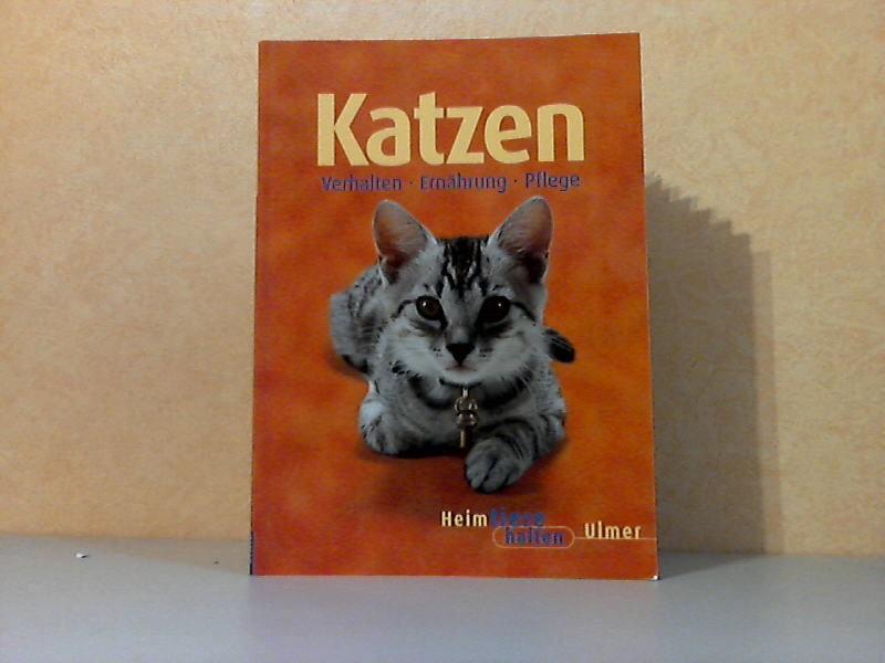 Katzen - Verhalten, Ernährung, Pflege mit 35 Farbfotos von Regina Kuhn und 24 Zeichnungen von SIegfried Lokau