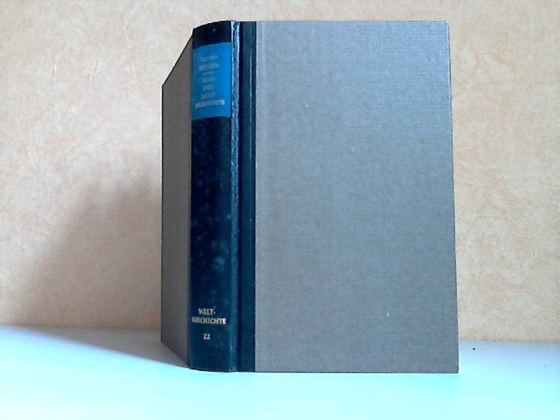 Bild der Jahrhunderte - Zweiundzwanzigstes Buch - Das Bild unserer Zeit: Von 1933 bis in die Gegenwart