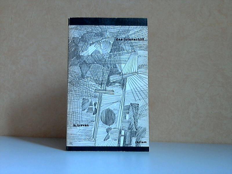 Das Totenschiff - Die Geschichte eines amerikanischen Seemanns Reclams Universal-Bibliothek Band 346