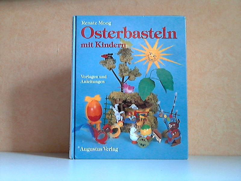 Osterbasteln mit Kindern - Vorlagen und Anleitungen