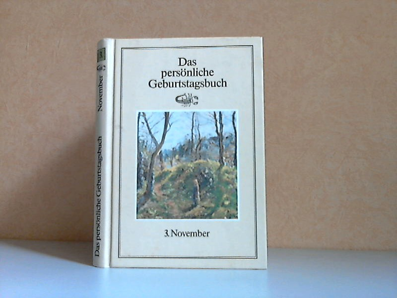Das persönliche Geburtstagsbuch 3. November