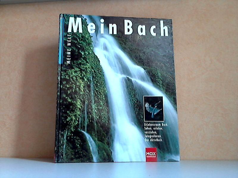 Mein Bach - Sehen, Verstehen, Fotografieren