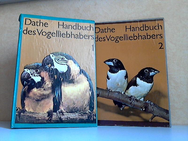 Handbuch des Vogelliebhabers Band 1 und 2 2 Bücher