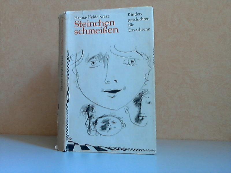 Steinchen schmeißen - Kindergeschichten für Erwachsene Illustrationen von Wolfgang Würfel