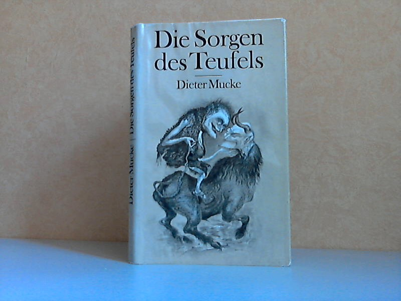 Die Sorgen des Teufels - Satirische Märchen und Geschichten Illustrationen von Regine Grube-Heinecke
