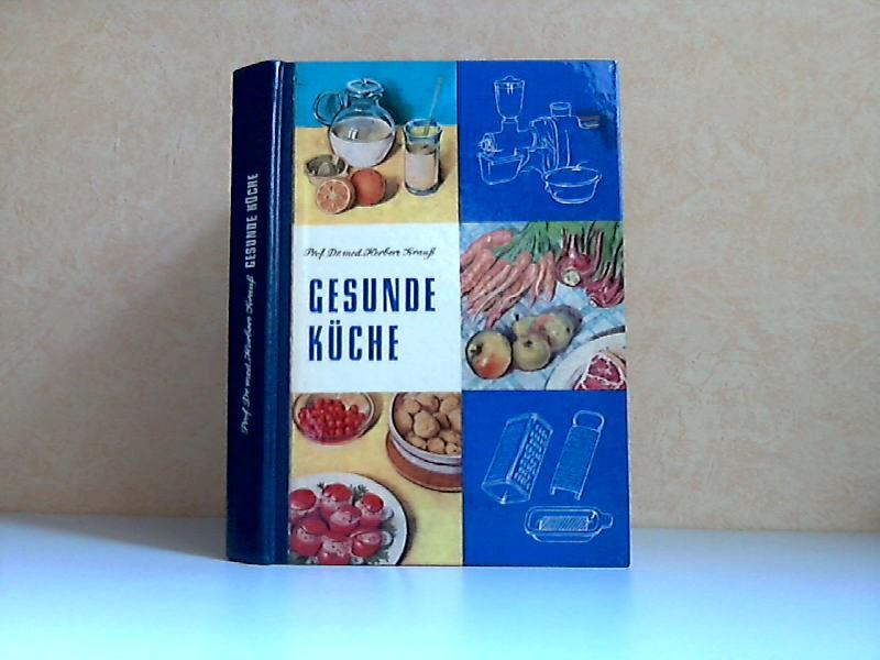 Gesunde Küche - Anleitung zu einer gesundheitsfördernden Ernährung