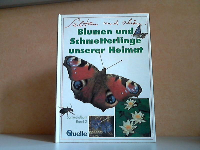 Blumen und Schmetterlinge unserer Heimat - Sammelalbum Band 2