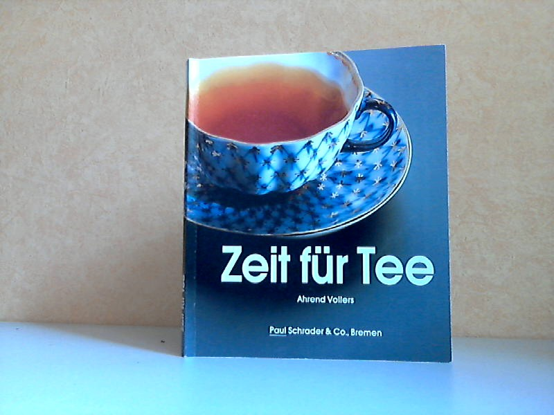 Zeit für Tee - Eine Einführung in den Tee