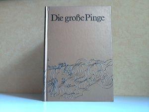 Die große Pinge - Der große Kupfertagebau von Falun, Seine Geschichte, seine Bedeutung Illustration: Mats Stenqvist