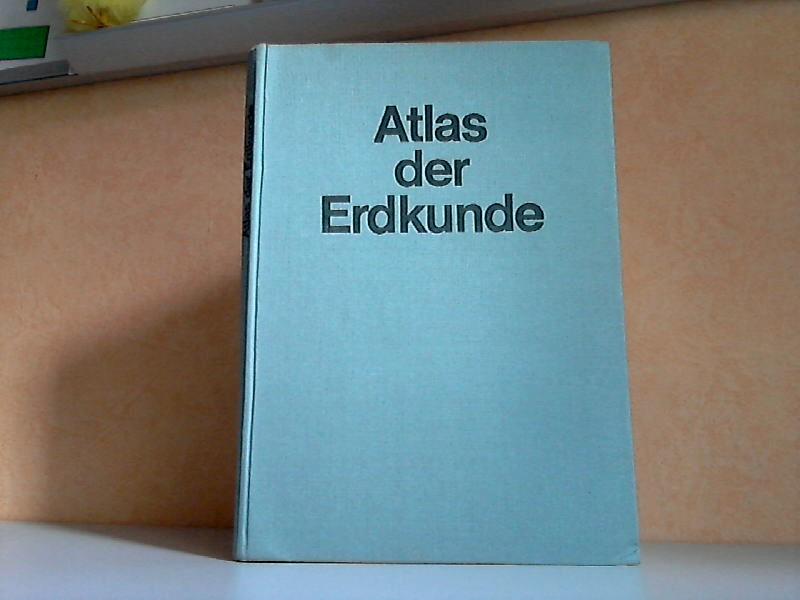 Atlas der Erdkunde für die allgemeinbildenden polytechnischen Oberschulen
