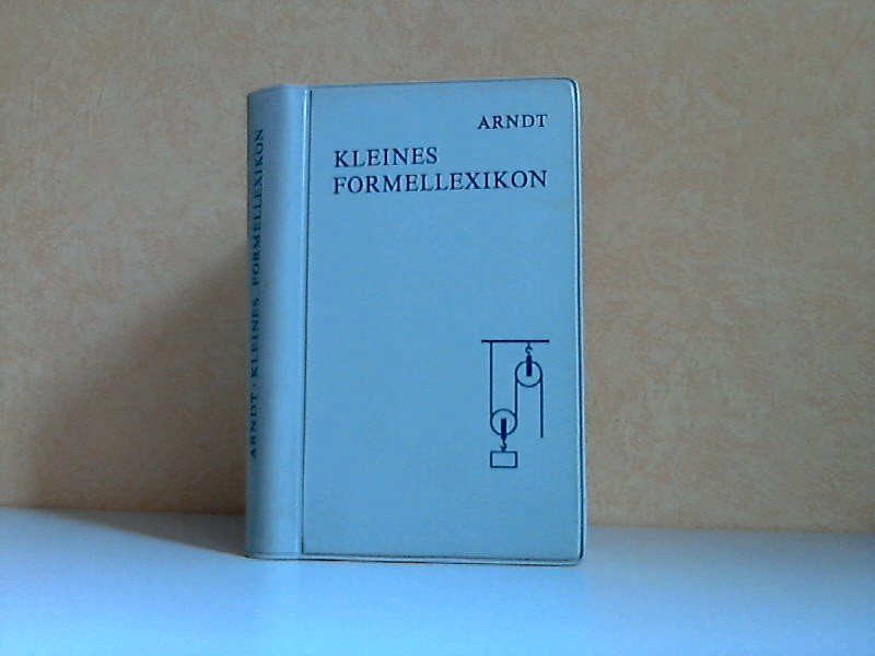 Kleines Formellexikon