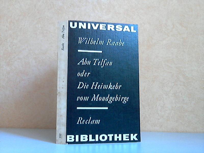 Abu Telfan oder Die Heimkehr vom Mondgebirge Reclams Universal-Bibliothek Band 591