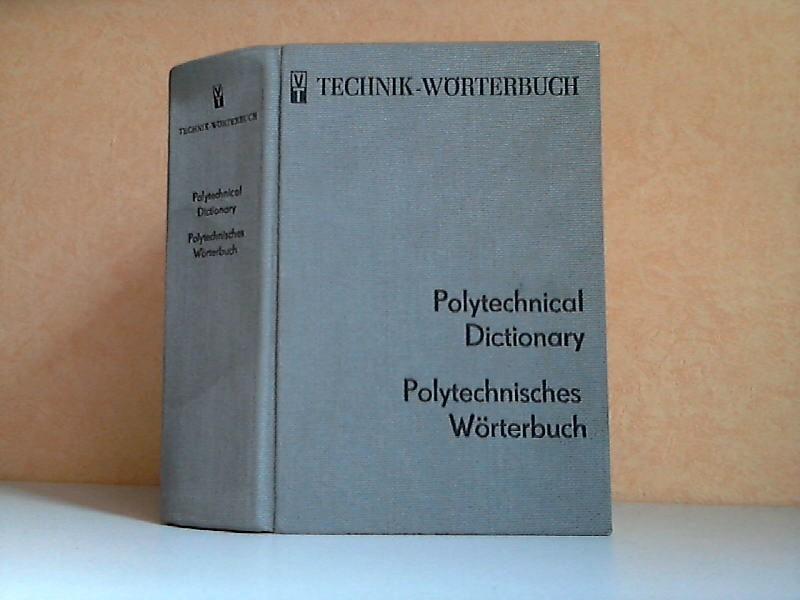 Polytechnisches Wörterbuchenglisch-deutsch - Technik-Wörterbuch Mit etwa 100000 Wortstellen
