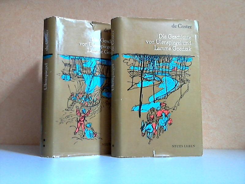 Die Geschichte von Ulenspiegel und Lamme Goedzak und ihren heldenmäßigen, fröhlichen und glorreichen Abenteuern im Lande Flandern und anderwärts erster und zweiter Band 2 Bücher