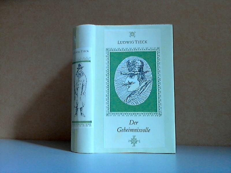 Der Geheimnisvolle und andere historische Novellen Mit Illustrationen von Albredit v. Bodeckei