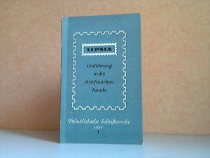 Lipsia - Einführung in die Briefmarkenkunde Philatelistische Schriftenreihe Heft 1