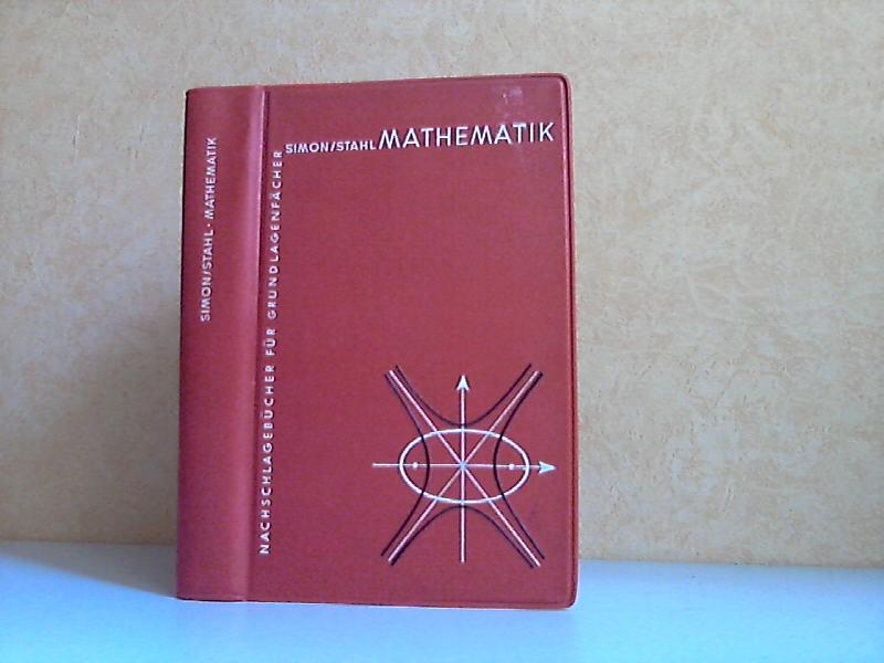 Mathematik - Nachschlagebücher für Grundlagenfächer Mit 514 Bildern und zahlreichen Beispielen