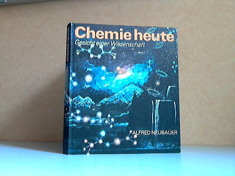 Chemie heute - Gesicht einer Wissenschaft