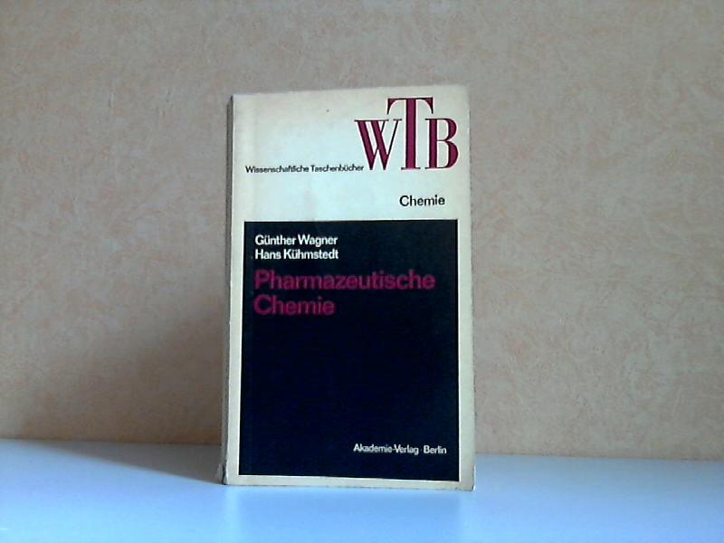 Pharmazeutische Chemie - Wissenschaftliche Taschenbücher Band 7