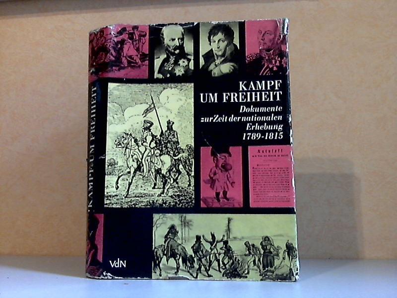 Kampf um Freiheit - Dokumente zur Zeit der Nationalen Erhebung 1789-1815