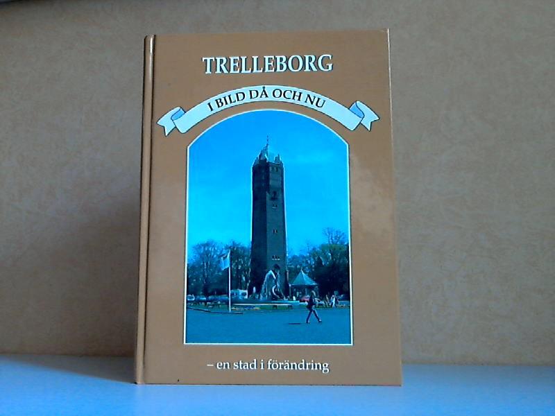 Trelleborg - I Bild da och Nu
