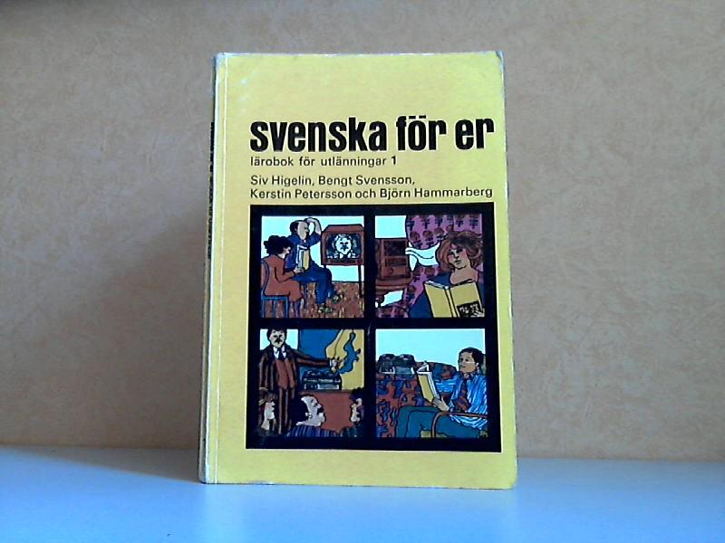 Svenska för er - Lärobok för utiänningar 1 Illustrerad av Monica Schultz
