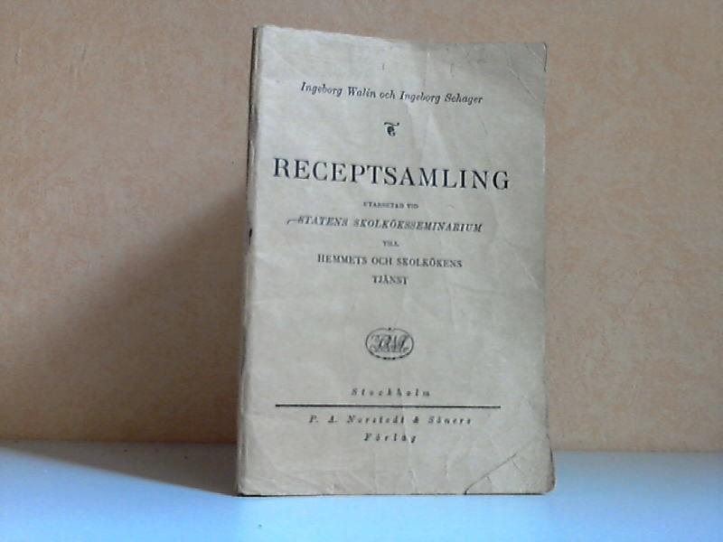 Receptsamling - utarbetad vid Statens Skolkokssemininarium