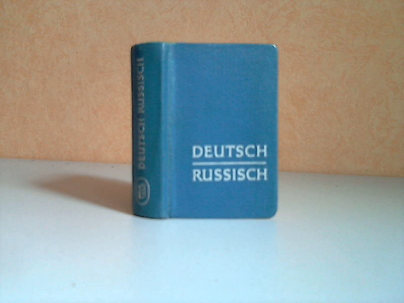 Deutsch-russisches Kleinwörterbuch 3., unveränderte Auflage