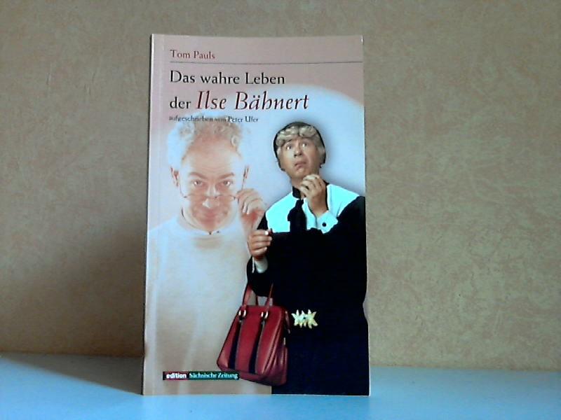 Das wahre Leben der Ilse Bähnert - Ein sächsisches Geschichtenbuch mit Folgen