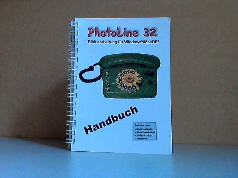 Photoline 32 - Bildbearbeitung für Windows / MacOS - Handbuch OHNE CD!!!