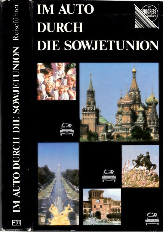 Im Auto durch die Sowjetunion - Reiseführer