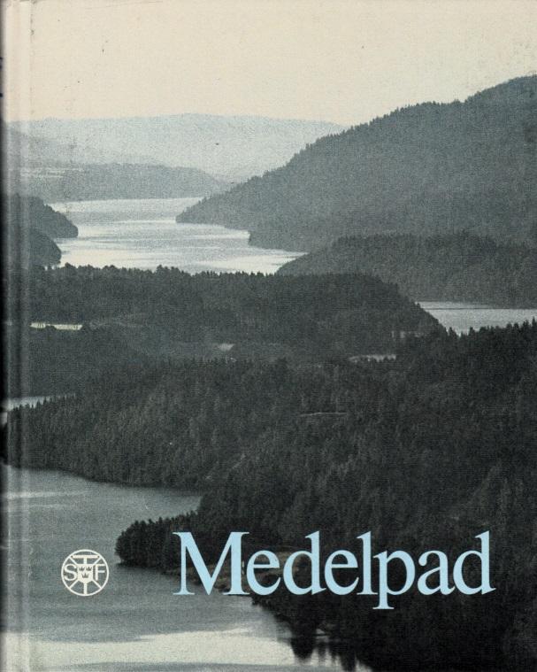 Medelpad - Svenska Turistföreningens Ärsskrift 1984