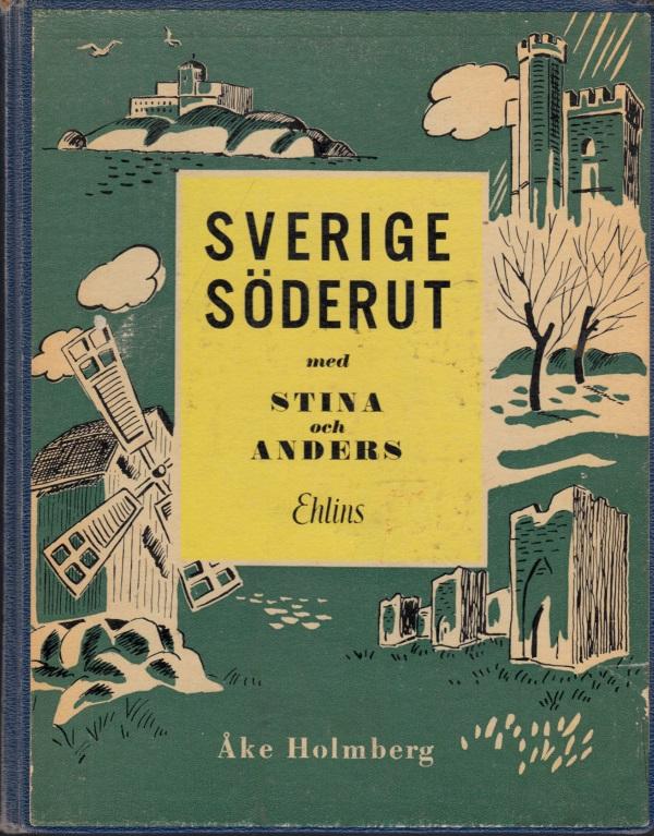Sverige Söderut med Stina och Anders