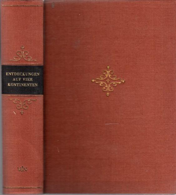 Entdeckungen auf vier Kontinenten Illustrationen von Alfred Will