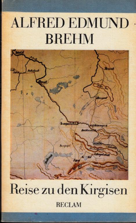 Reise zu den Kirgisen - Aus dem Sibirientagebuch 1876 Reclams Universal-Bibliothek Band 960