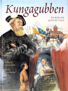 Kungagubben - En bok om Gustav Vasa
