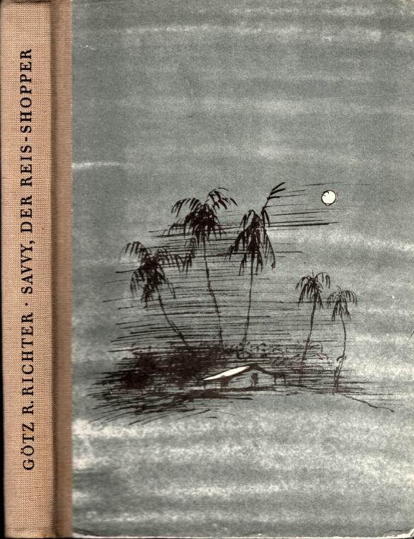 Savvy, der Reis-Shopper - Die Abenteuer eines Negerjungen vom Stamme der Basa-Kru Illustrationen von Kurt Zimmermann
