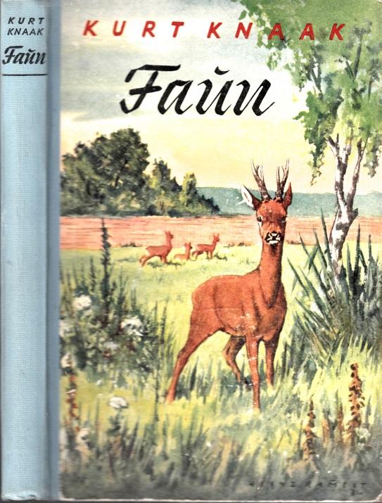 Faun - Die Geschichte eines Rehbocks