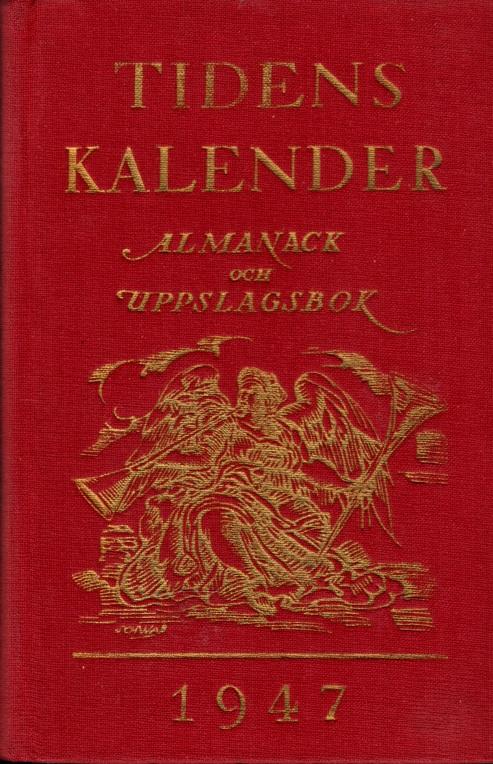 Tidens Kalender 1947 - Almanach och Uppslagsbok