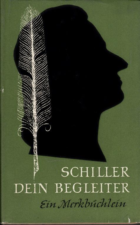 Schiller dein Begleiter