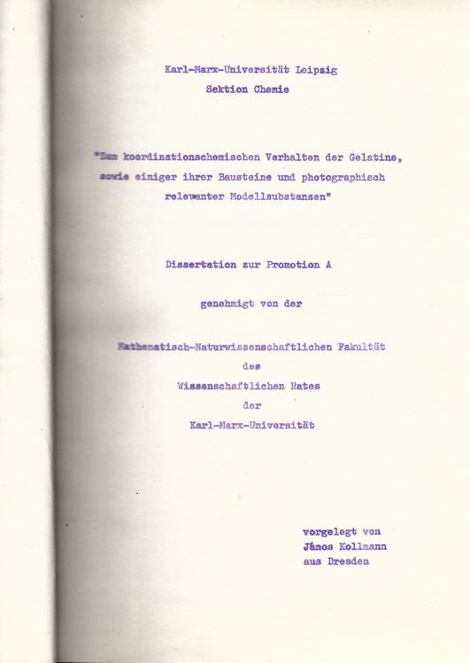 Zum koordinationsehemischen Verhalten der Gelatine, sowie einiger ihrer Bausteine und photographisch relevanter Modellsubstanzen - Dissertation zur Promotion A