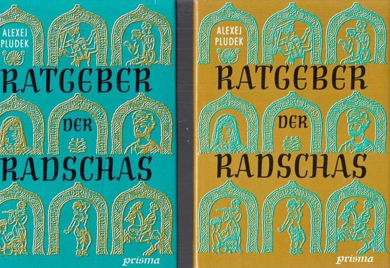 Ratgeber der Radschas Band 1 und 2 - Kulturgeschichtlicher Roman über das alte Indien