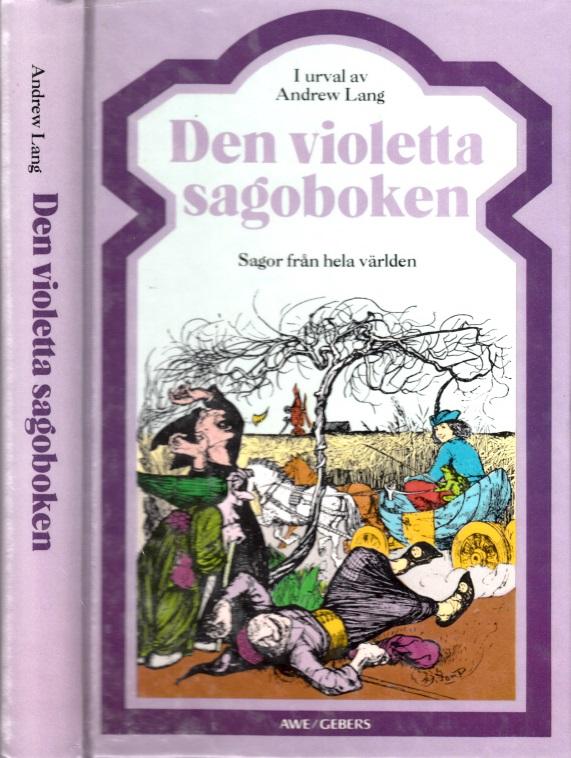 Den violetta sagoboken - Sagor frän hela världen Illustrationer av H. J. Ford