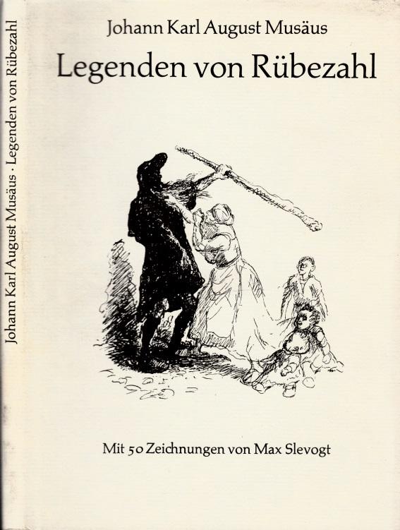 Legenden von Rübezahl Mit 50 Zeichnungen von Max Slevogt