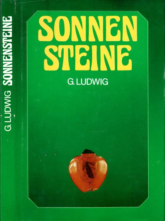 Sonnensteine - Eine Geschichte des Bernsteins