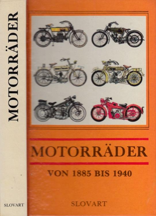 Motorräder aus den Jahren 1885 bis 1940